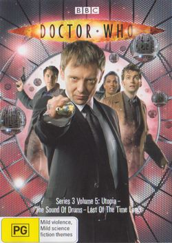 Doctor Who (2005): Series 3 Volume 5 (Utopia / The Sound Of Drums / Last Of The Time Lords)