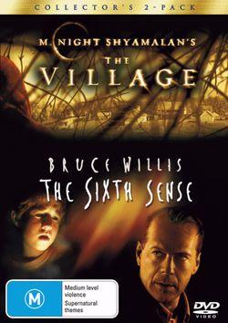 The Village / The Sixth Sense