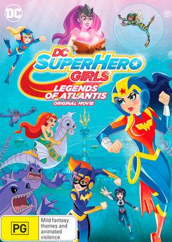 DC SuperHero Girls: Legends of Atlantis (Original Movie)