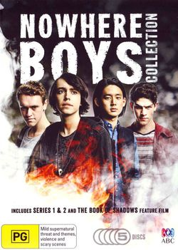Nowhere Boys: Collection:  Includes Series 1 - 2 and The Book of Shadows - Feature Film