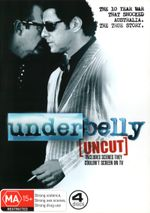 Underbelly (Uncut) (NOT TO BE SOLD IN VICTORIA)