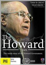 The Howard Years