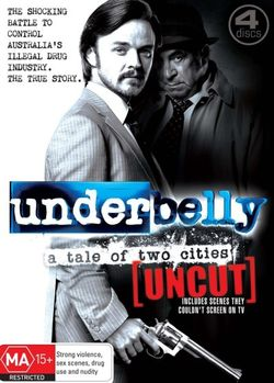 Underbelly: A Tale of Two Cities (Uncut)