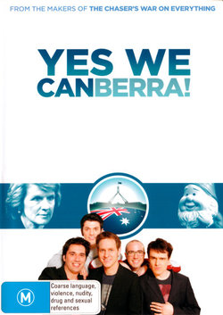 The Chaser: Yes We Canberra