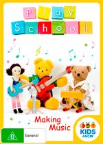 Play School: Making Music