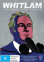 Whitlam: The Power and The Passion