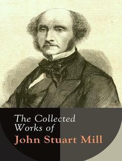 The Complete Works of John Stuart Mill