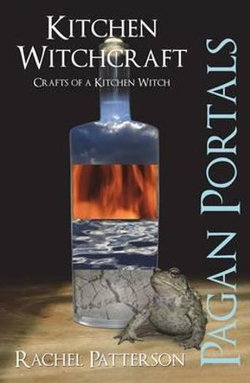 Pagan Portals - Kitchen Witchcraft
