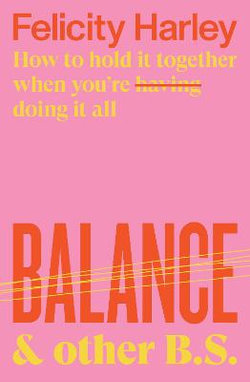 Balance and Other B.S.