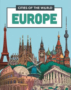 Cities of the World: Cities of Europe
