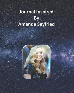 Journal Inspired by Amanda Seyfried