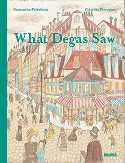 What Degas Saw