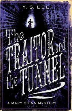 The Traitor and the Tunnel