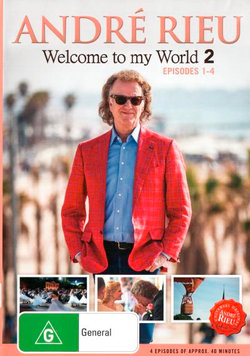 Andre Rieu: Welcome To My World 2 (Episodes 1-4)