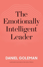 The Emotionally Intelligent Leader