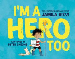 I'm a Hero Too