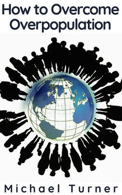 How to Overcome Overpopulation