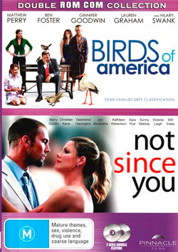 Birds of America / Not Since You (Double Rom Com Collection)