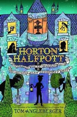 Horton Halfpott: Or, the Fiendish