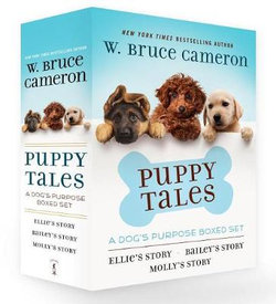 Puppy Tales: a Dog's Purpose Boxed Set