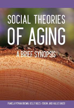 Social Theories of Aging (First Edition)