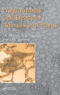 Programmed Cell Death in Animals and Plants