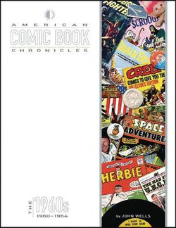 American Comic Book Chronicles: 1960-64