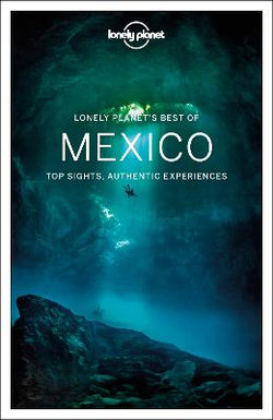 Lonely Planet Best of Mexico