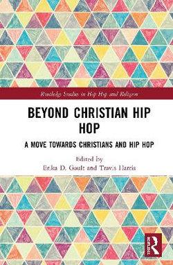 Beyond Christian Hip Hop
