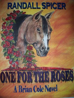 One For The Roses (a Brian Cole Novel)