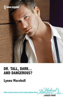 Dr Tall, Dark...And Dangerous?