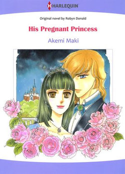 His Pregnant Princess (Harlequin Comics)