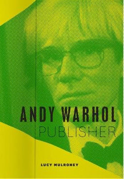 Andy Warhol, Publisher