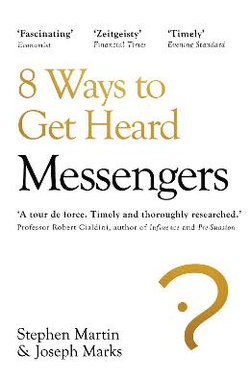 Messengers : 8 ways to get heard