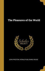 The Pleasures of the World