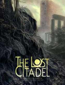 The Lost Citadel Roleplaying Game
