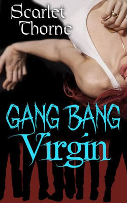 Gang Bang Virgin