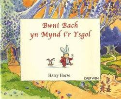 Bwni Bach Yn Mynd I'r Ysgol