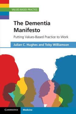 The Dementia Manifesto
