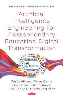 Artificial Intelligence Engineering for Postsecondary Education Digital Transformation
