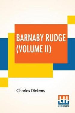Barnaby Rudge (Volume II)