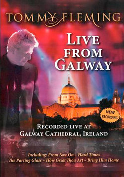 Tommy Fleming: Live From Galway