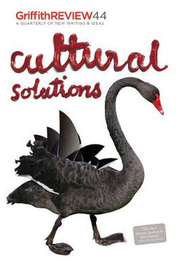 Griffith Review 44: Cultural Solutions