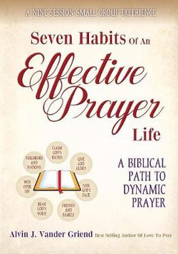 Seven Habits of an Effective Prayer Life