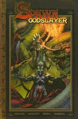 Spawn Godslayer Volume 1