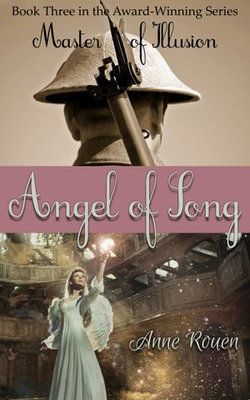 Angel of Song (Master of Illusion Book Three)