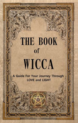 The Book of Wicca