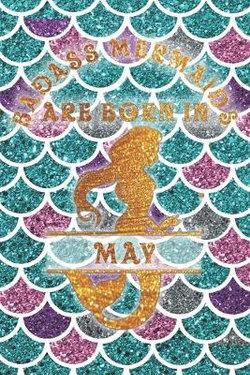Badass Mermaids Are Born In May