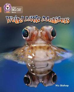 Weird Little Monsters