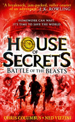 Battle of the Beasts (House of Secrets, Book 2)